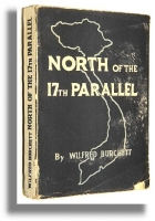 NORTH OF THE 17th PARALLEL - Burchett, Wilfred