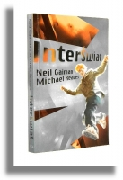 INTERŚWIAT - Gaiman, Neil * Reaves, Michael