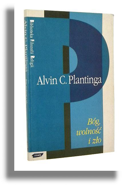 Bog Wolnosc I Zlo Plantinga Alvin C Filozofia Antykwariat
