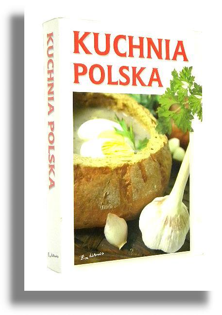 Kuchnia Polska Tradycyjna Kasprzycka Marzenna Kuchnia