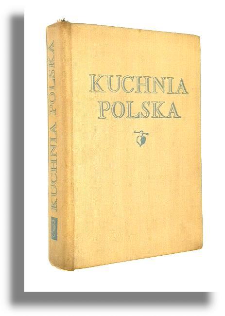 Kuchnia Polska Berger Stanisław Redakcja Kuchnia Polska