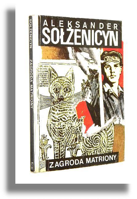 Zagroda Matriony I Inne Opowiadania Solzenicyn Aleksander