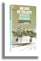 MEANS OF ESCAPE - Dunmore, Spencer