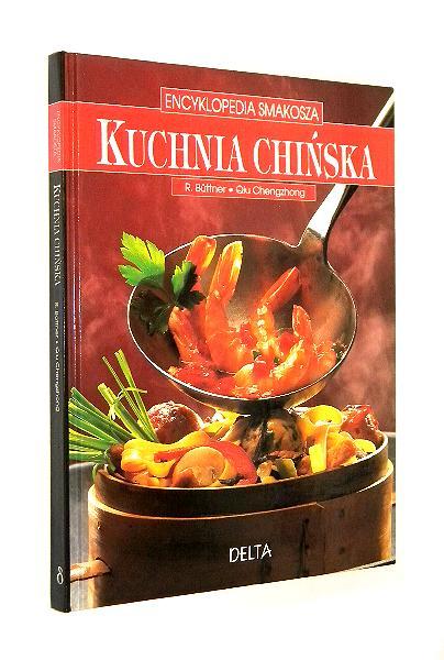 Kuchnia Chińska Buttner R Chengzhong Qiu Kuchnie