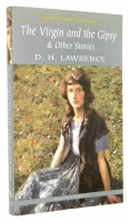 THE VIRGIN AND THE GIPSY & Other Stories - Lawrence, D. H.