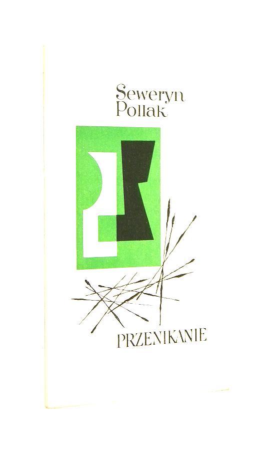 Przenikanie Poezje Pollak Seweryn Poezje Antykwariat