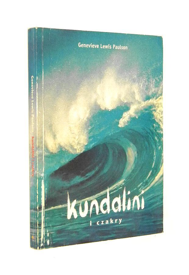 Kundalini I Czakry Paulson Genevieve Lewis Ezoteryka
