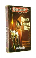 RAVENLOFT: Rycerz Czarnej Róży - Lowder, James
