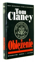 OBLĘŻENIE: Op-Center State of Siege - Clancy, Tom * Pieczenik, Steve
